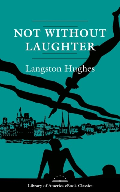 Not Without Laughter: A Novel