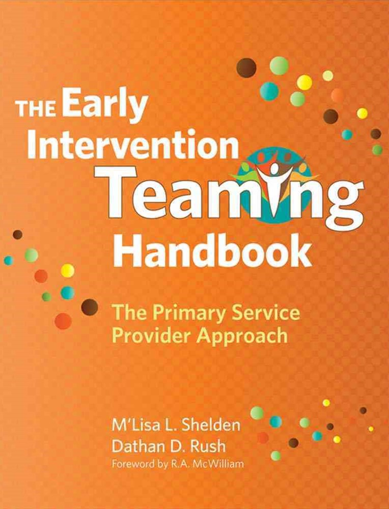 The Early Intervention Teaming Handbook