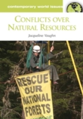 Conflicts over Natural Resources: A Reference Handbook