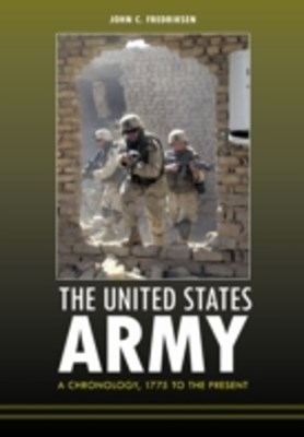 United States Army: A Chronology, 1775 to the Present