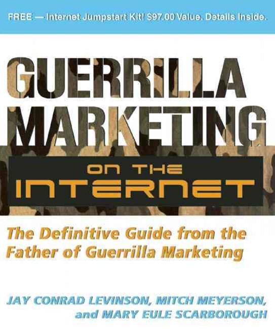 Guerrilla Marketing on the Internet