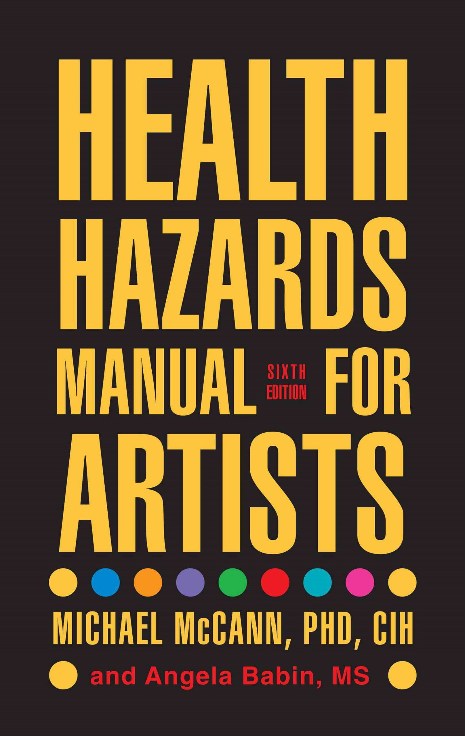Health Hazards Manual for Artists