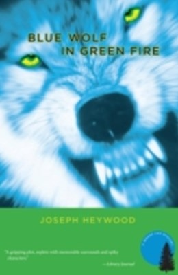 Blue Wolf In Green Fire