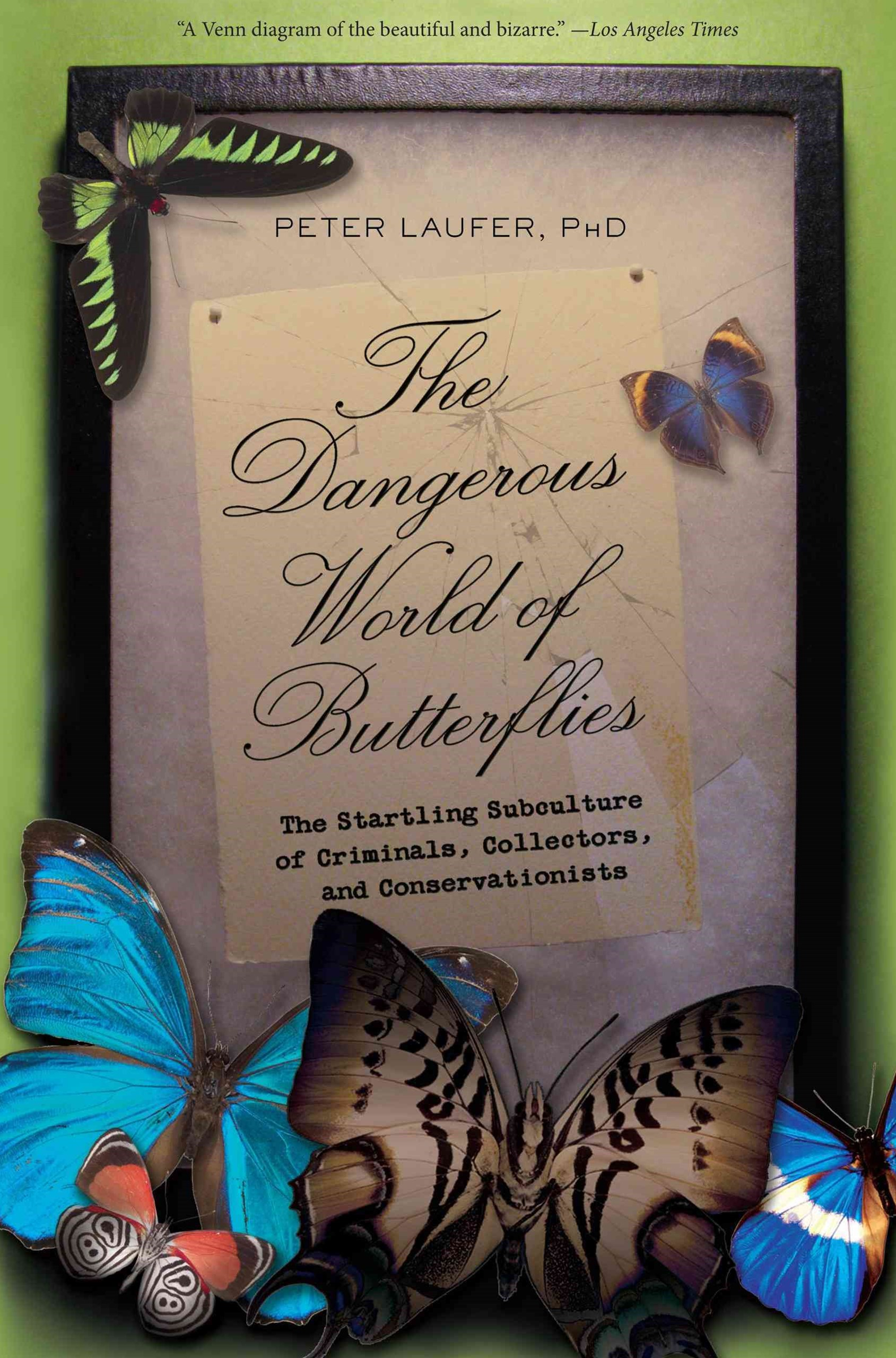 The Dangerous World of Butterflies