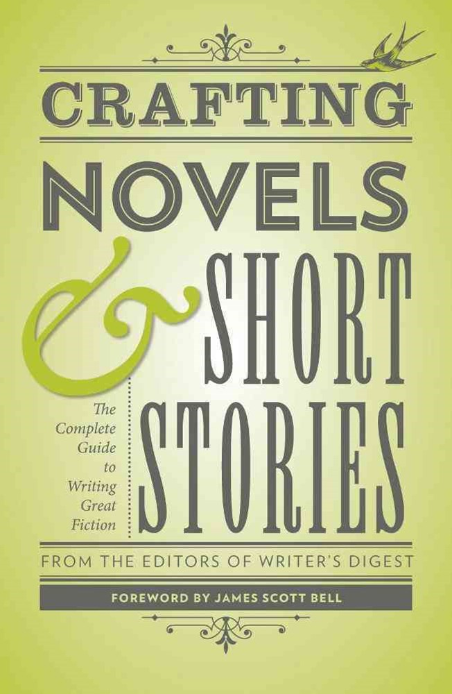 Crafting Novels and Short Stories