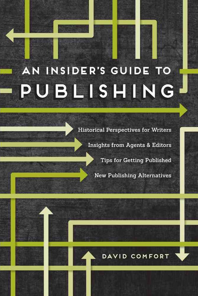 The Insider's Guide to Publishing