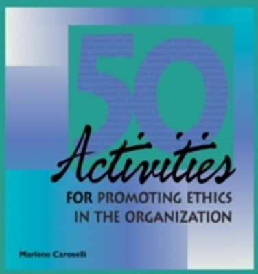 50 Activities for Promoting Ethics