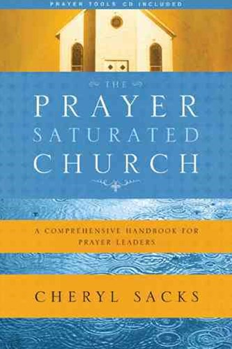 The Prayer-Saturated Church