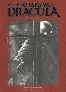 In The Shadow Of Dracula by Theodore Gautier, Johann Ludwig Tieck, Aleksei Tolstoy, Theodore Gautier, James Malcolm Rymer, Théodore Gautier, James Malcolm Rymer, Eliza Lynn Linton, Anne Crawford, Mary Cholmondeley, Count Stenbock, Mary Elizabeth Bradd, Augustus Hare, Hume Nisbet, F. G. Loring, Marry E. Wilkins-Freeman, M. R. James, F. Marion Crawford, Algernon Blackwood, E. F. Benson, Bram Stoker, Alice Askew, Claude Askew, J. Sheridan Le Fanu, Theodore Gautier (9781600109577) - PaperBack - Fantasy