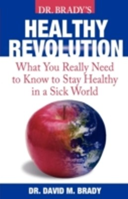 Dr. Brady's Health Revolution