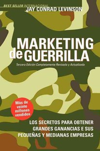Marketing de Guerrilla by Jay Conrad Levinson, Steve Savage (9781600375125) - PaperBack - Business & Finance Sales & Marketing