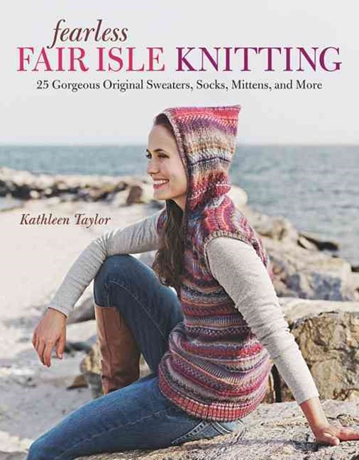 Fearless Fair Isle Knitting