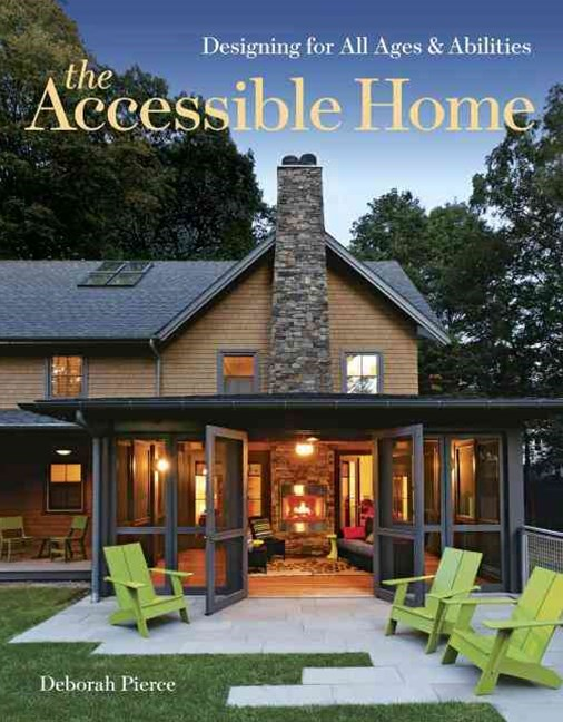 Accessible Home: Designing for All Ages and Abilities