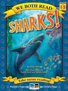 We Both Read-Sharks! by Sindy McKay, Judith Hunt, Wendy Smith (9781601152626) - PaperBack - Non-Fiction Animals