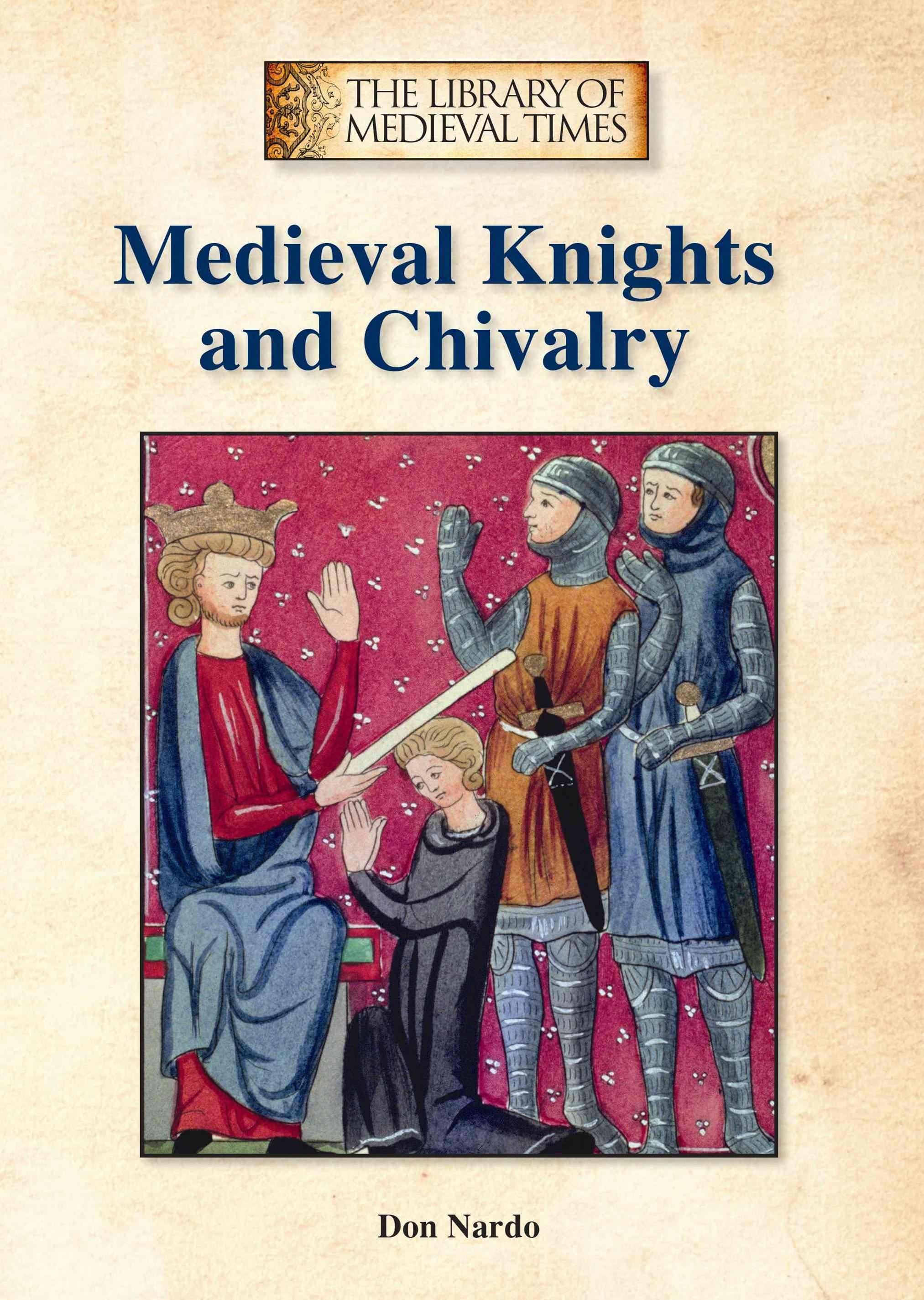 Medieval Knights and Chivalry