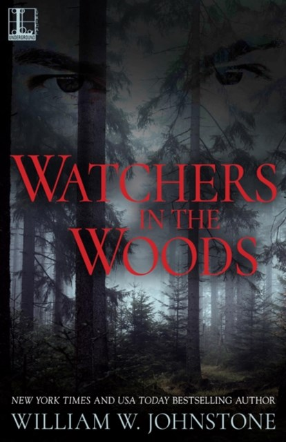 Watchers In The Woods