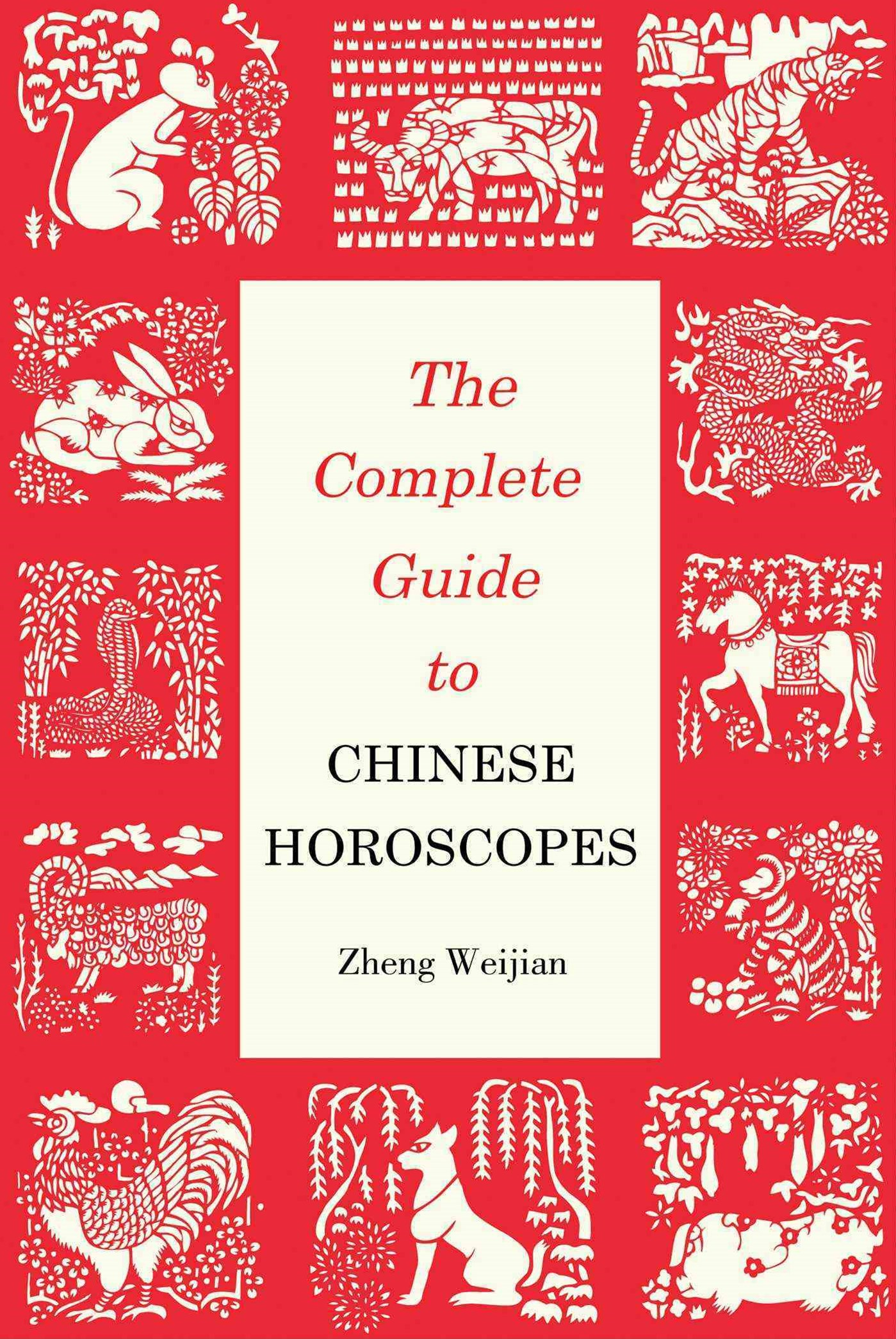 Complete Guide to Chinese Horoscopes