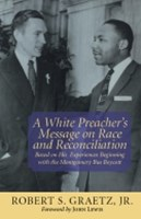 White Preacher's Message on Race and Reconciliation