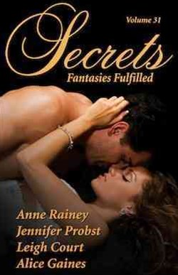 Secrets Volume 31 Fantasies Fulfilled - the Secrets Collection