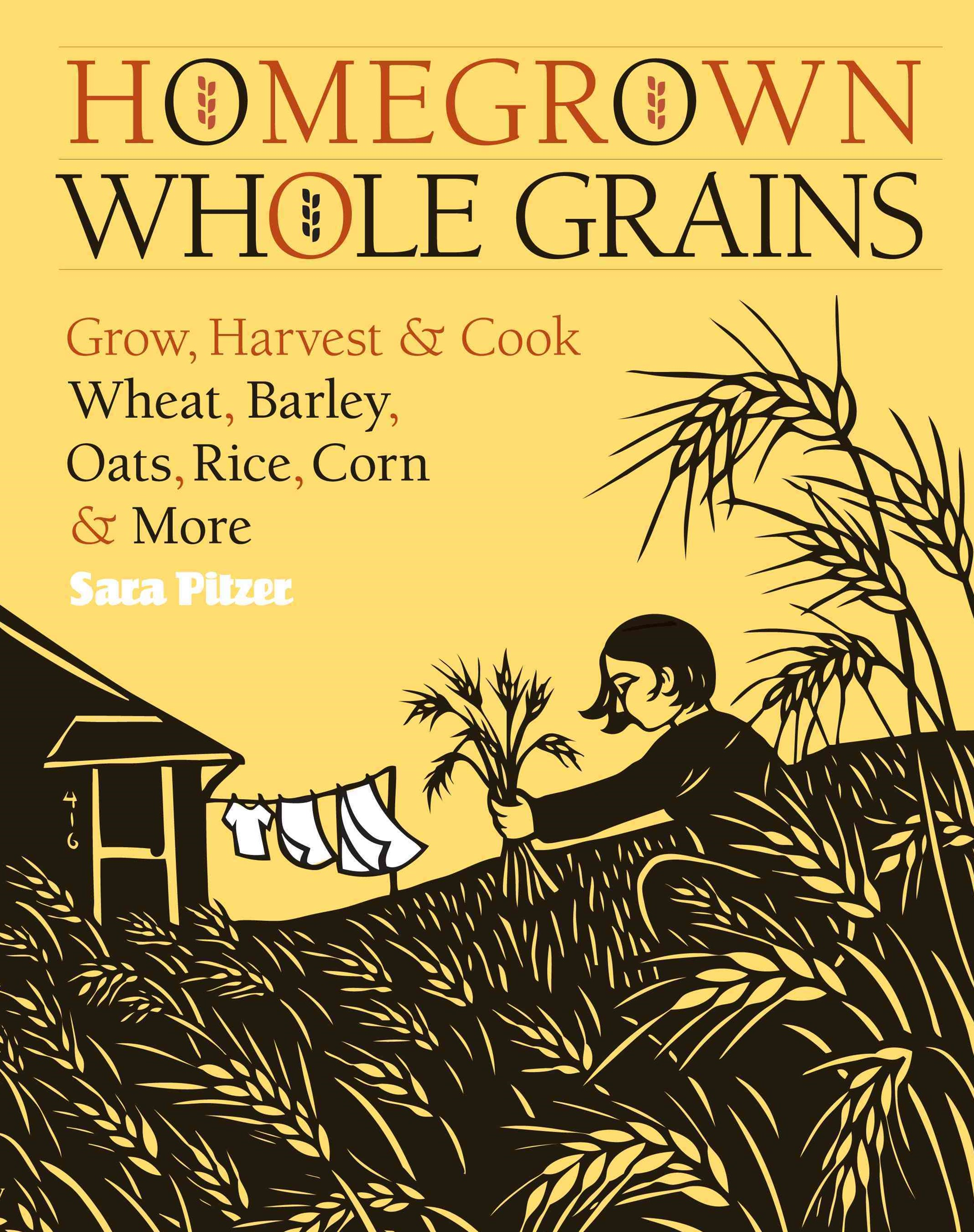 Homegrown Whole Grains