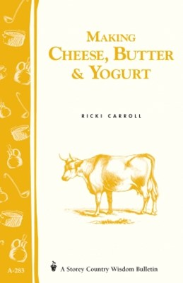 Making Cheese, Butter & Yogurt