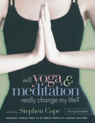 (ebook) Will Yoga & Meditation Really Change My Life?