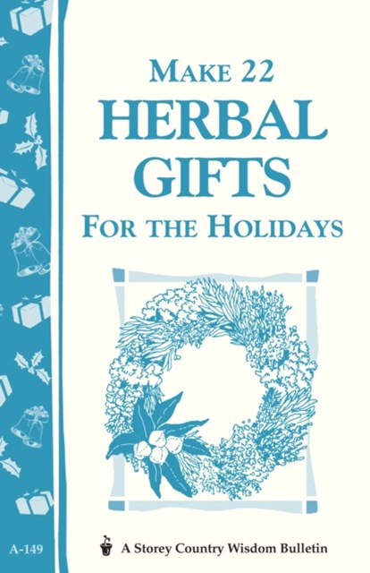 Make 22 Herbal Gifts for the Holidays