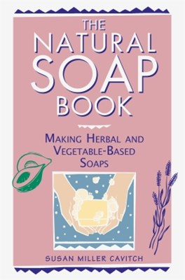 The Natural Soap Book