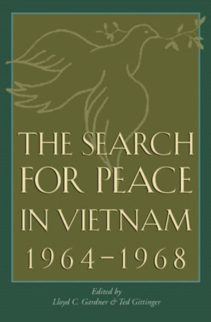 Search for Peace in Vietnam, 1964-1968