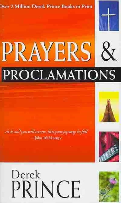 Prayers and Proclamations [Expanded Edition]