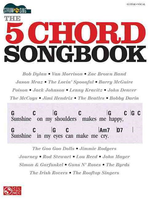 Strum and Sing: the 5 Chord Songbook