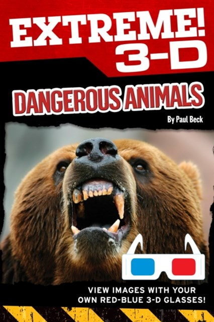Extreme 3-D: Dangerous Animals