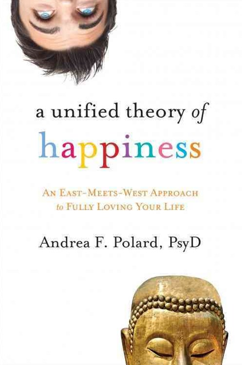 Unified Theory of Happiness