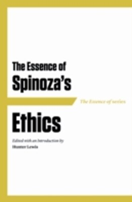 Essence of Spinoza's Ethics