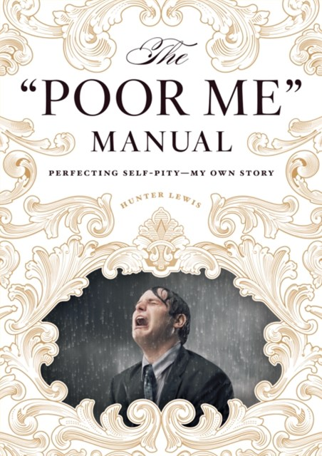 &quote;Poor Me&quote; Manual