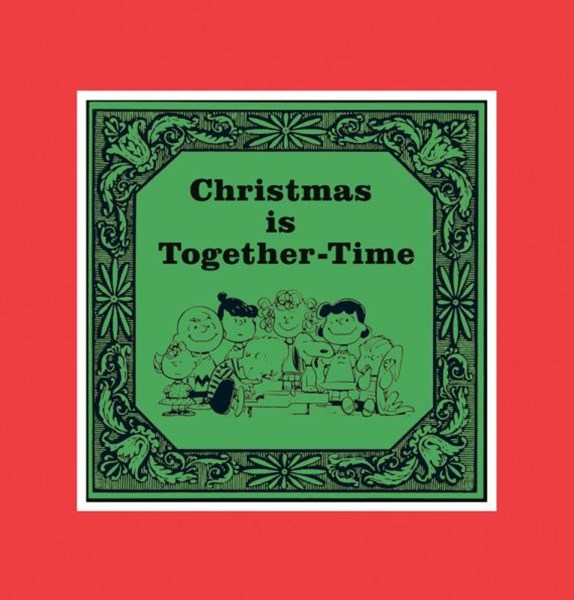 Christmas Is Together-Time: The Deluxe Edition