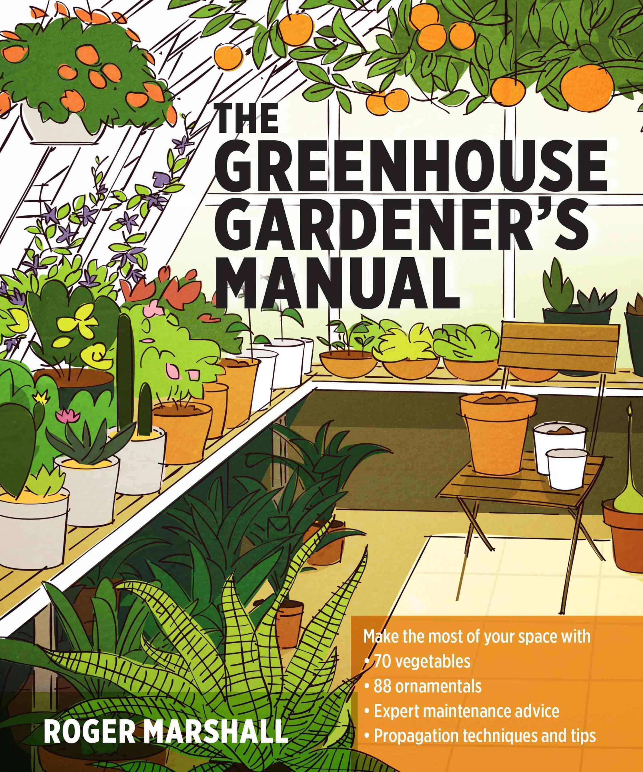 Greenhouse Gardener's Manual