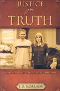 Justice for Truth by J D Morrison (9781604773996) - PaperBack - Biographies General Biographies