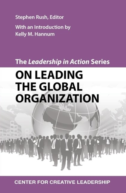 (ebook) Leadership in Action Series: On Leading the Global Organization