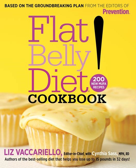 The Flat Belly Diet! Cookbook