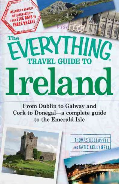 &quote;Everything&quote; Travel Guide to Ireland