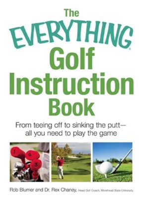 (ebook) The Everything Golf Instruction Book