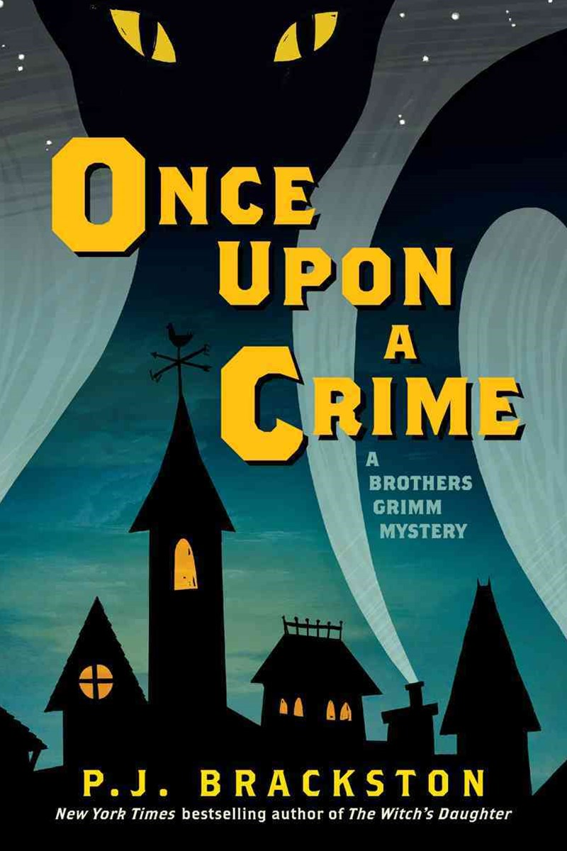 Once Upon a Crime - A Brothers Grimm Mystery