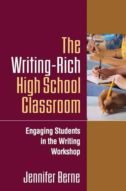 The Writing-Rich High School Classroom