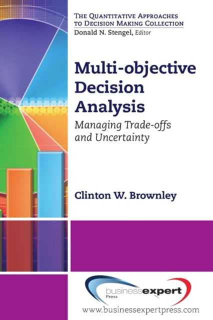 Multi-objective Decision Analysis