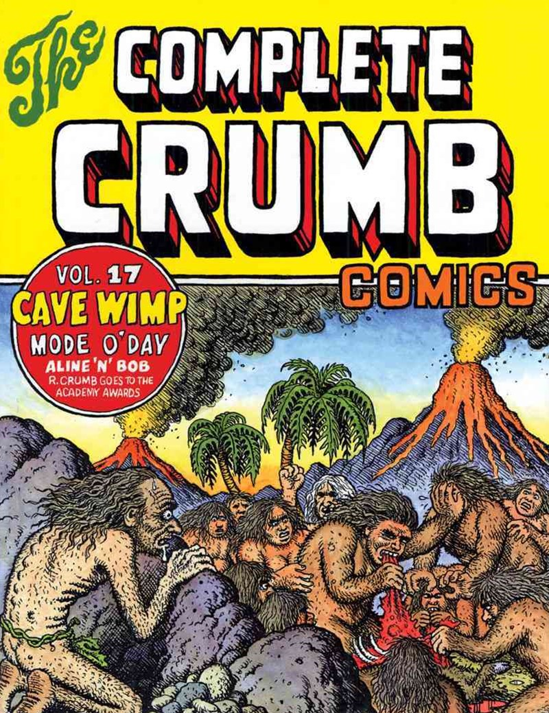 The Complete Crumb Comics Vol. 17 'Cave Wimp'