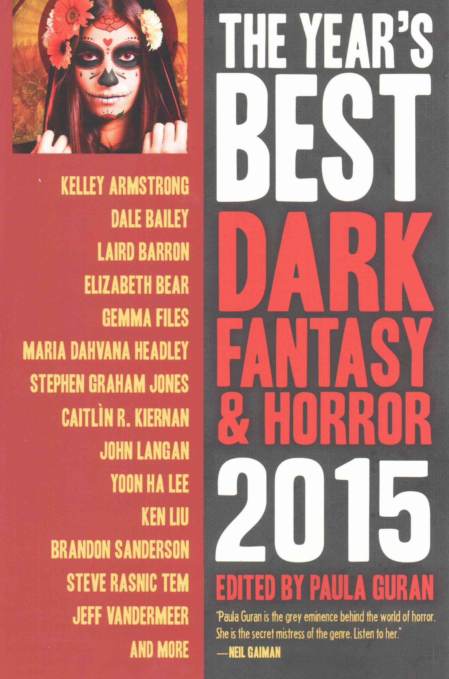 The Year's Best Dark Fantasy and Horror 2015 Edition