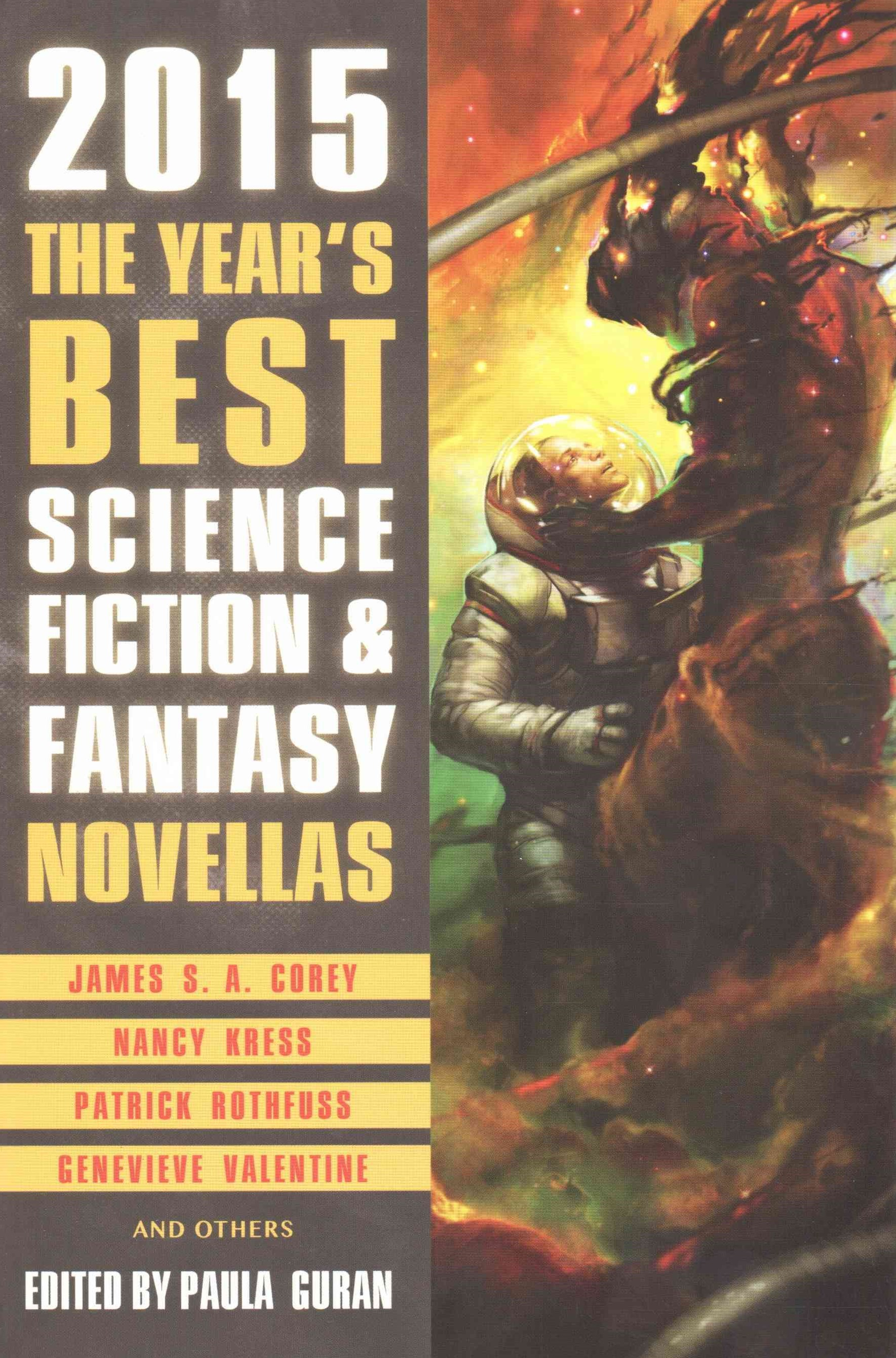 The Year's Best Science Fiction and Fantasy Novellas 2015