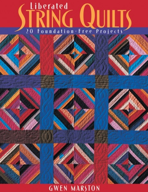 (ebook) Liberated String Quilts
