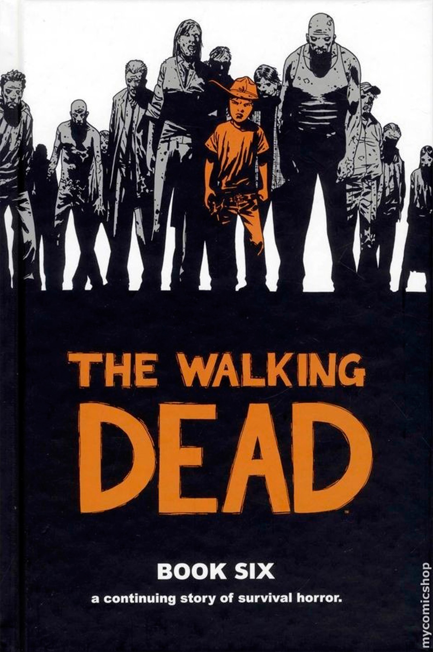 The Walking Dead Hc Vol 06
